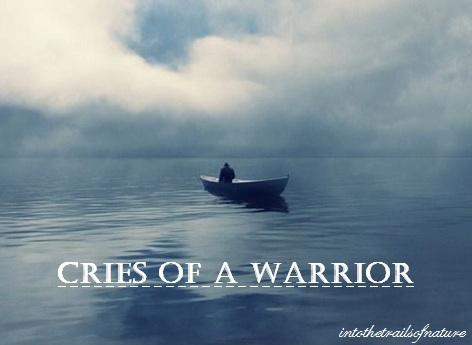 cries of  a warrior